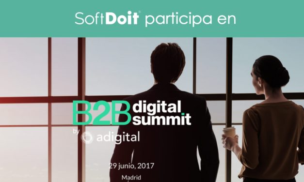 SoftDoit participa en el B2B Digital Summit